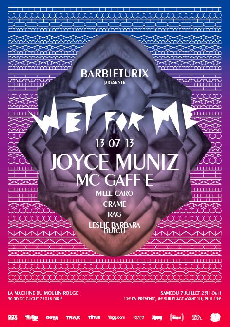 Wet For Me - Flyer de la soirée du 13 juillet 2013