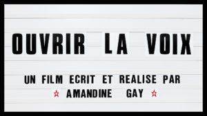 Ouvrir la Voix d'Amandine Gay