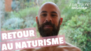 julien claudé-pénégry retour au naturisme