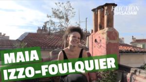 Maia Izzo-Foulquier : L'Art Pute