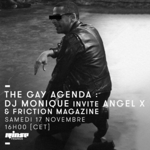 The Gay Agenda DJ Monique Rinse radio Angel X Bohemian Rapsody Chéries Chéris cinéma