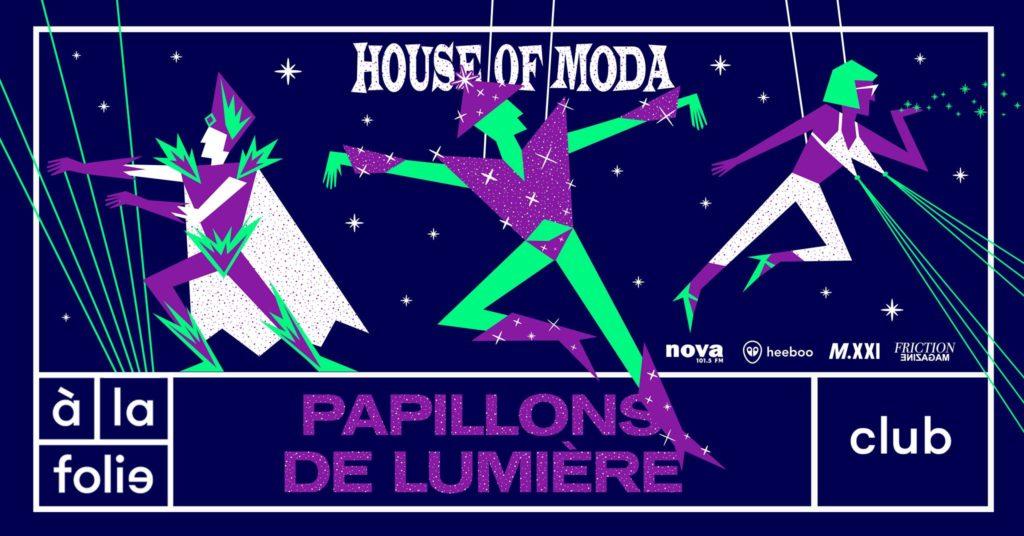 House of Moda : Papillons de lumière