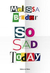 So Sad Today de Melissa Broder