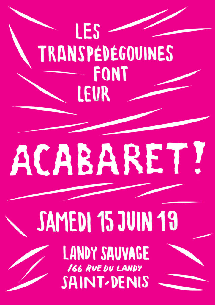 acabaret au landy sauvage squat saint denis - Friction Magazine queer
