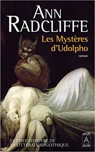 Le gothique : Les Mystères d'Udolpho, Ann Radcliffe