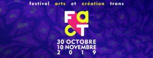 FACT festival arts et création trans à Lyon