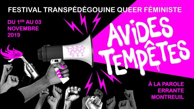 Avides Tempêtes : novembre 2019 - Festival TPG Montreuil à la parole errante - Friction Magazine queer