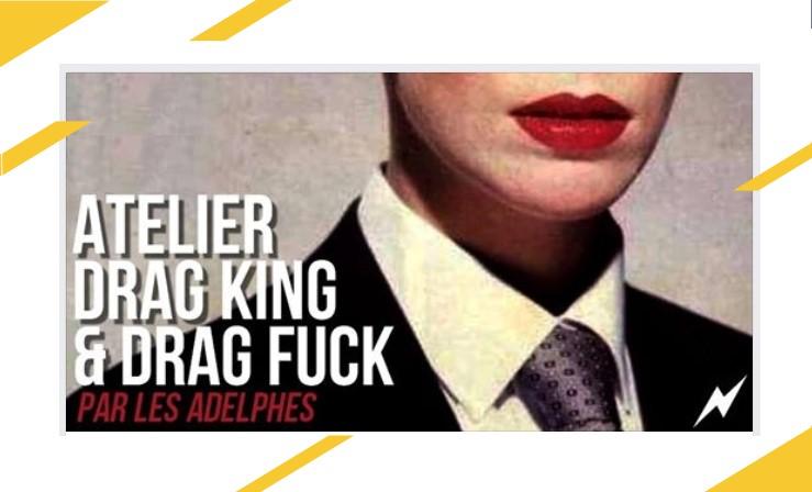 Atelier drag king - Friction magazine lesbien