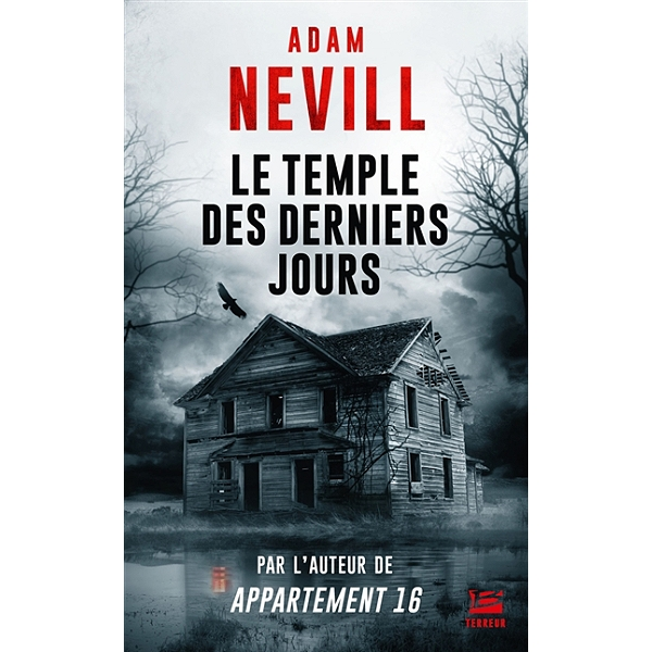 Le Temple des derniers jours, Adam Nevill