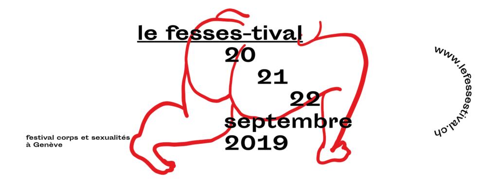 Fesses-tival de Genèves 2019 - Friction Magazine cul