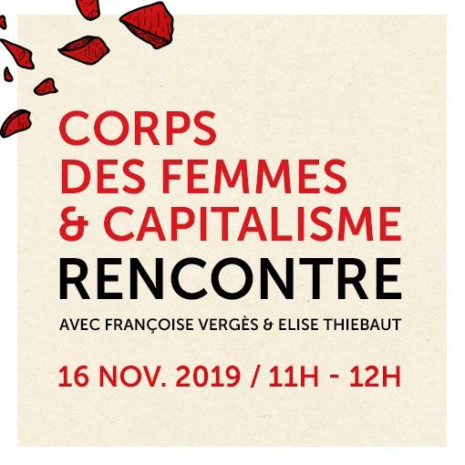 Corps des femmes et capitalisme - Sang Rancune le 16 novembre 2019