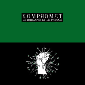 Kompromat EP : le brigand et le prince - Rebecca Warrior