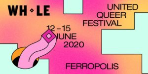 Whole Queer Festival Berlin - Friction Magazine
