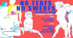 Soirée après la marche 8 mars 2002 : no terfs no swerfs