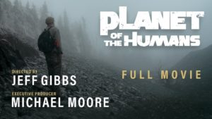 documentaire planet of humans de michael moore sur l'écologie