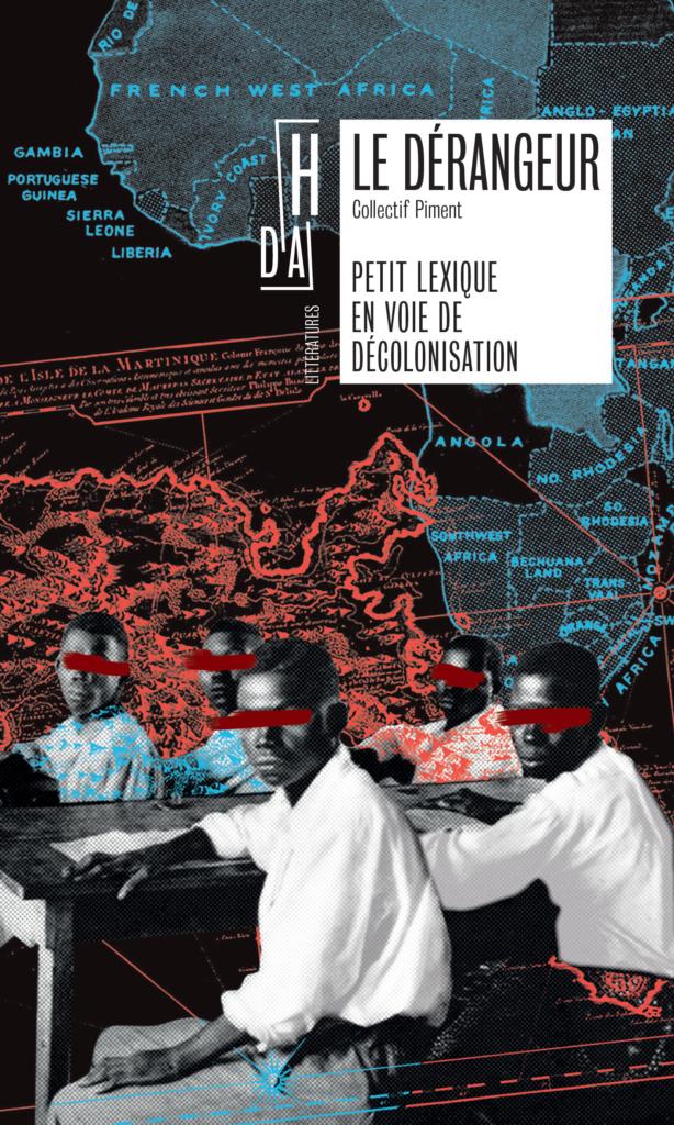 décolonisation : le dérangeur petit lexique en voie de decolonisation - black live matters, word too
