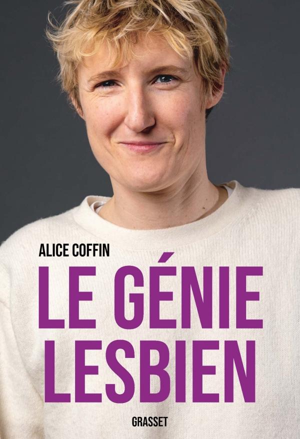 Alice coffin : le génie lesbien. Un entretien avec une lesbienne !