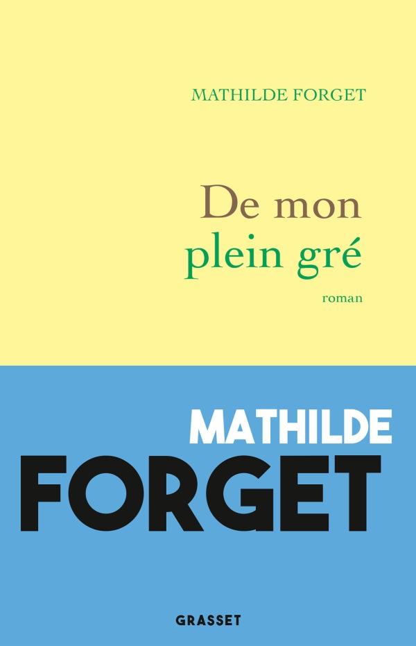 De mon plein gré de Mathilde Forget, lecture féministe