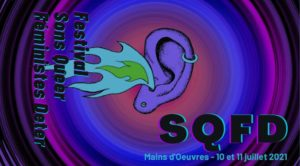 SQFD festival féministe queer sonores déter à mains d'oeuvres